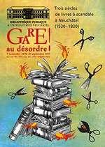 """Exposition : """"Gare au désordre"""""""