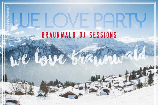 We Love Braunwald – Adler Bräu Party