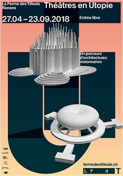 Théâtres en utopie, un parcours d'architectures visionnaires