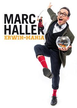 MARC HALLER - ERWIN-MANIA