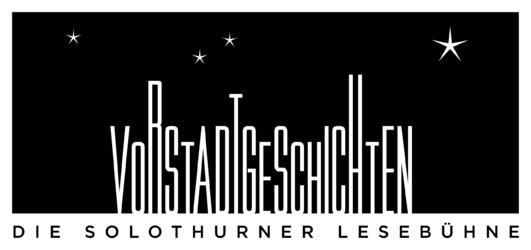Vorstadtgeschichten - Die Solothurner Lesebühne