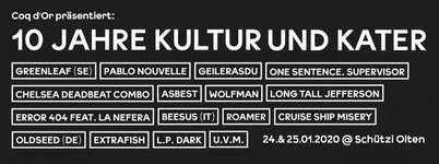 10 Jahre Kultur und Kater - die grosse Sause!