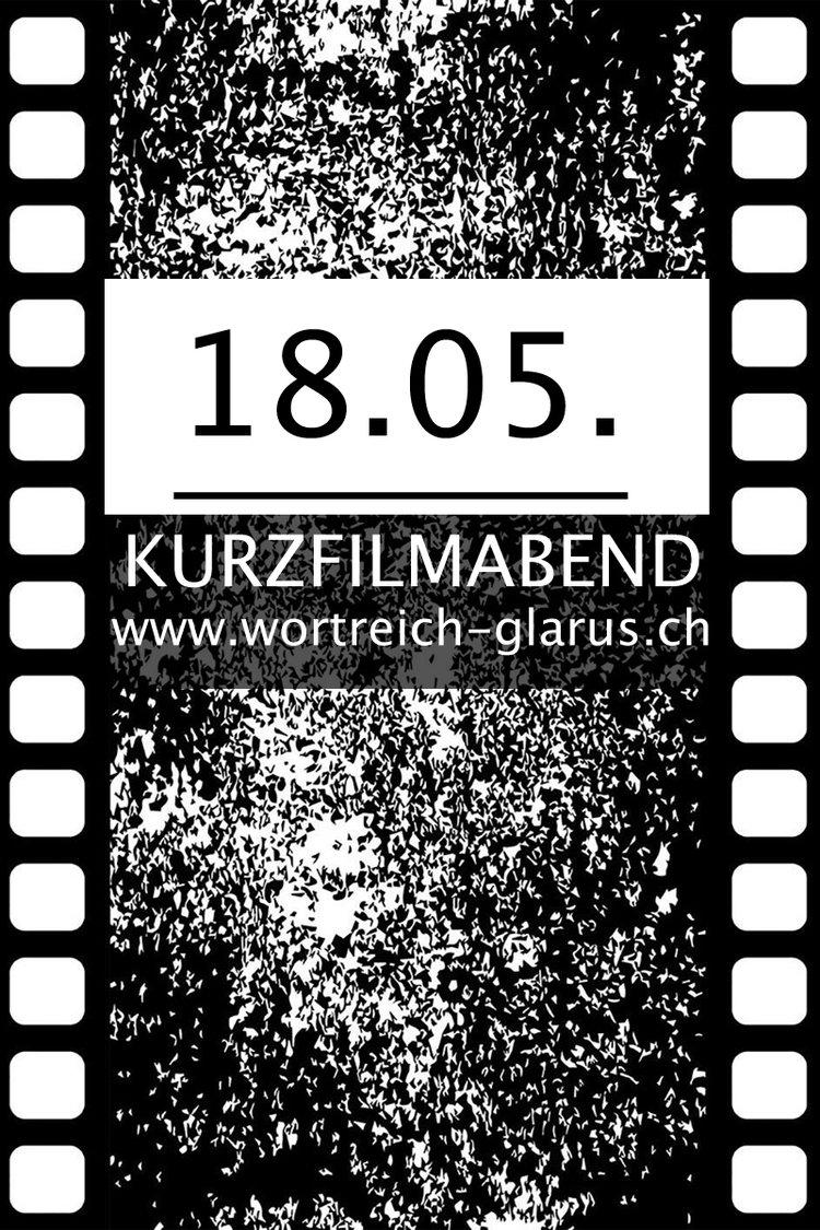Kino im Wortreich: KURZFILM-ABEND