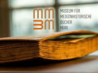 Öffentliche Führung | Museum für medizinhistorische Bücher Muri