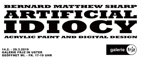 """Artificial Idiocy"" - Junge Kunst die hinterfragt - 1"