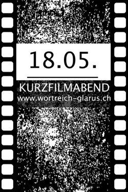 Kino im Wortreich: KURZFILM-ABEND - 1