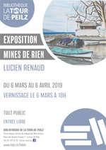 Exposition Mines de rien de Lucien Renaud