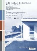 Villa « Le Lac » Le Corbusier - Ouverture printanière