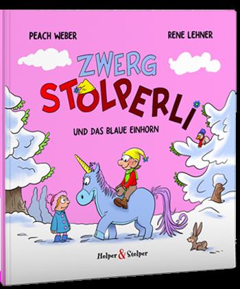Zwerg Stolperli und das blaue Einhorn