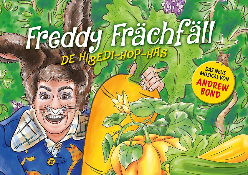 Freddy Frächfäll - De Hibedi-Hop-Has