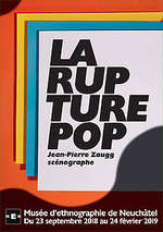 "Exposition : ""La rupture Pop - Jean-Pierre Zaugg"""