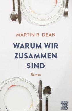 Lesung im Wortreich: Martin R. Dean mit «Warum wir zusammen sind» - 1