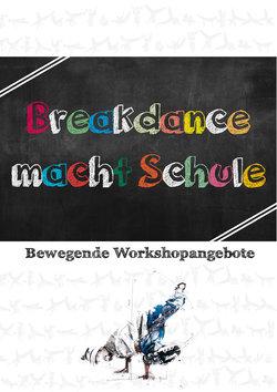 Breakdance macht Schule