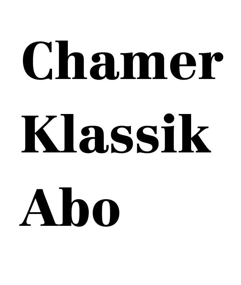 Chamer Klassik Abo: Abonnement für 3 Konzerte