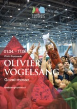 Grand-messe © Olivier Vogelsang