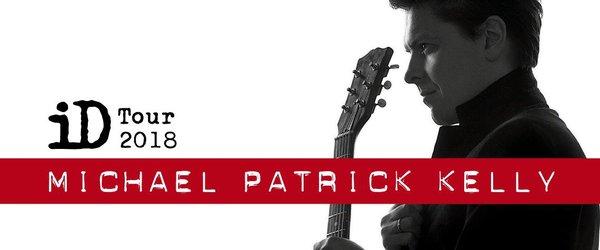Michael Patrick Kelly - iD Tour 2018   AUSVERKAUFT