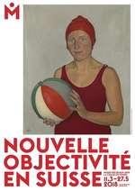 """Exposition : """"Nouvelle objectivité en Suisse"""""""