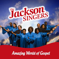 The Jackson Singers: Amazing World of Gospel