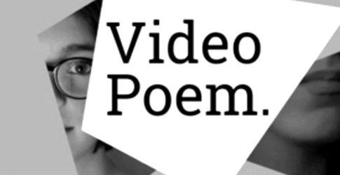 Video Poem.