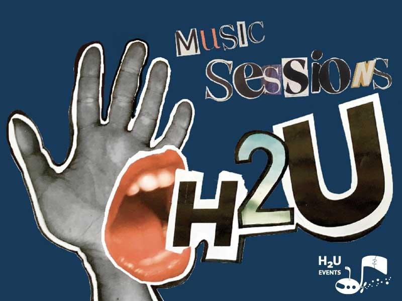 H2U Sessions