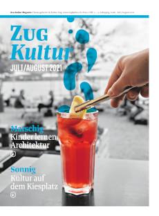 Zug Kultur Magazin Nr. 81 Juli/August 2021