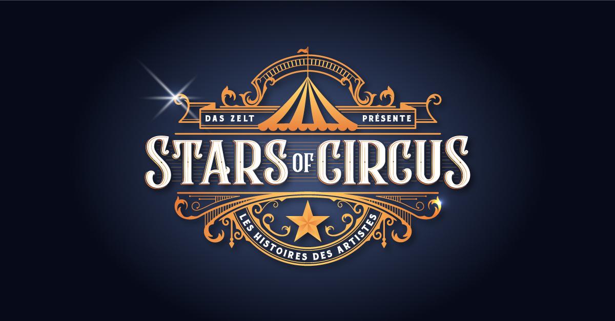 DAS ZELT: Stars of Circus - Artisten, Menschen, Lebensträume
