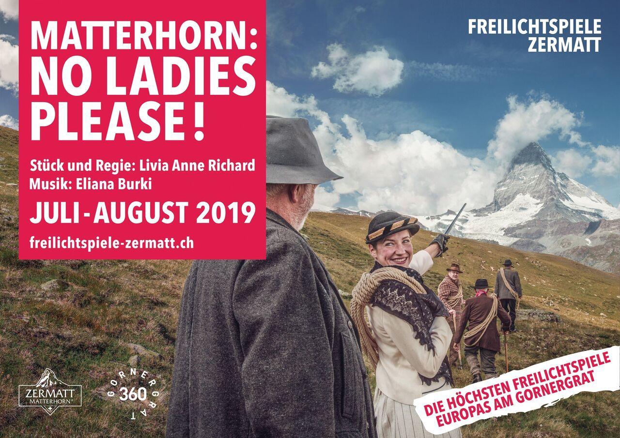 Freilichtspiele Zermatt - MATTERHORN: NO LADIES PLEASE