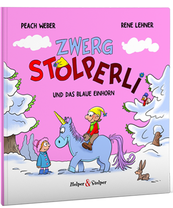 ABGESAGT: Peach Weber Lesung: Zwerg Stolperli und das blaue Einhorn