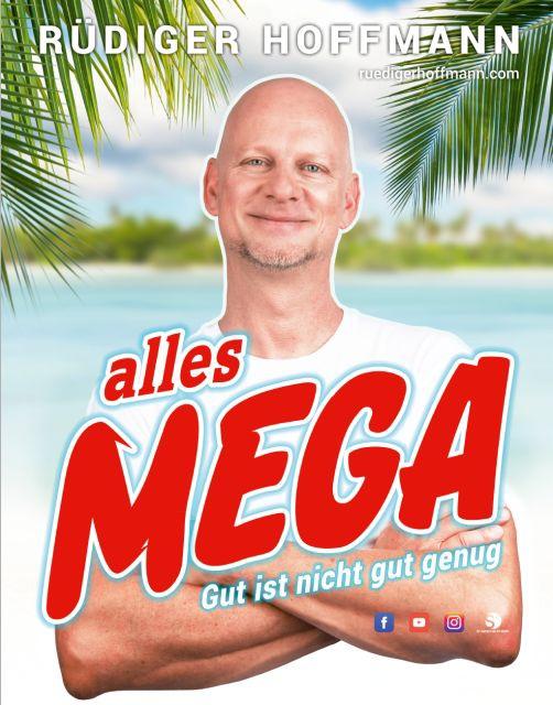 Rüdiger Hoffmann mit alles Mega